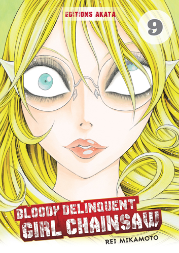 Bloody Delinquent Girl Chainsaw T.9