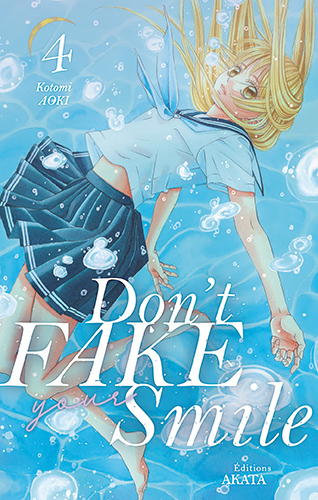 Don't Fake Your Smile T.4