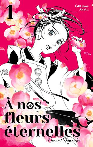 A nos fleurs éternelles T.1