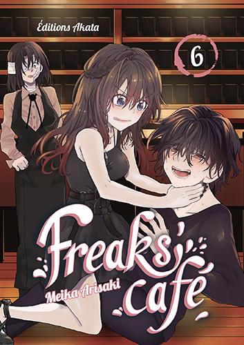 Freaks' Cafe T.6