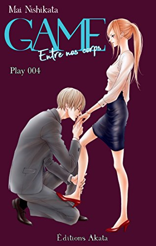 GAME - Entre nos corps - chp.4