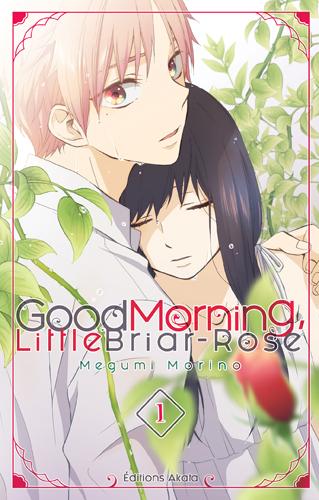 Good Morning Little Briar-Rose T.1