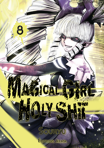 Magical Girl Holy Shit T.8