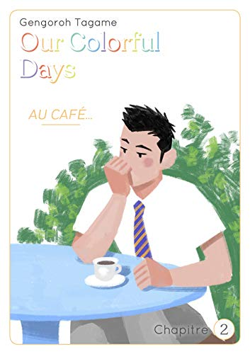 Our Colorful Days Ch.2