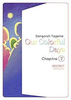 Our Colorful Days Ch.7