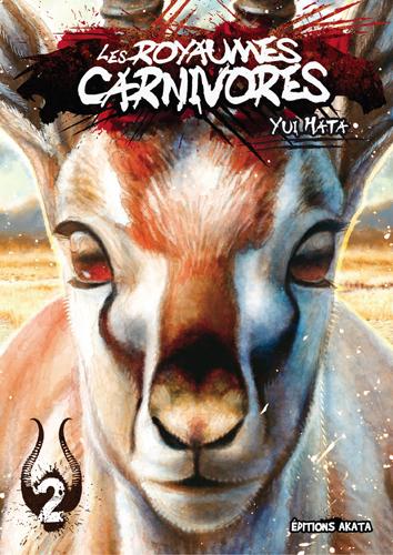 Les Royaumes Carnivores T.2