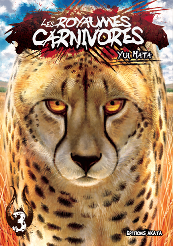 Les Royaumes Carnivores T.3
