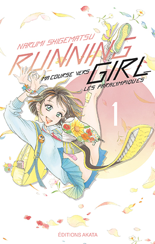 Running Girl, ma course vers les paralympiques T.1