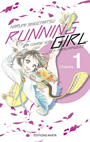 Running Girl, ma course vers les paralympiques Ch.1