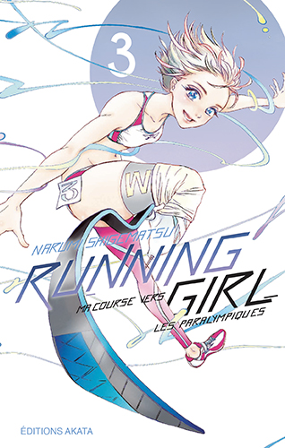 Running Girl, ma course vers les paralympiques T.3