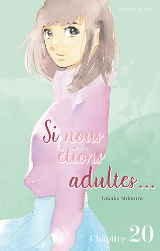 Si nous étions adultes… Ch.20