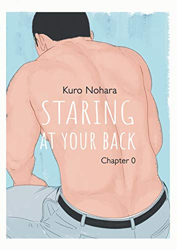 Staring at your back Ch.0