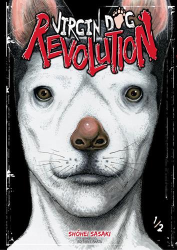 Virgin Dog Revolution T.1