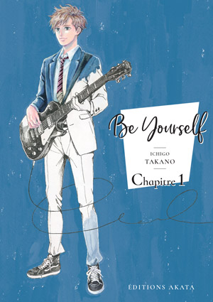 Be yourself de Ichigo takano
