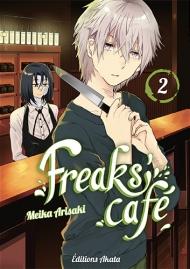 Freaks' Cafe T.2