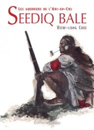 Seediq Bale, les guerriers de l'Arc-en-Ciel