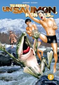 Tu seras un saumon, mon fils T.2
