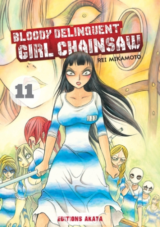 Bloody Delinquent Girl Chainsaw T.11