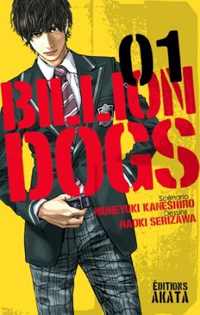 Billion Dogs T.1