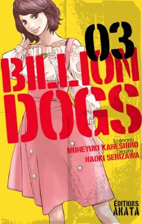 Billion Dogs T.3