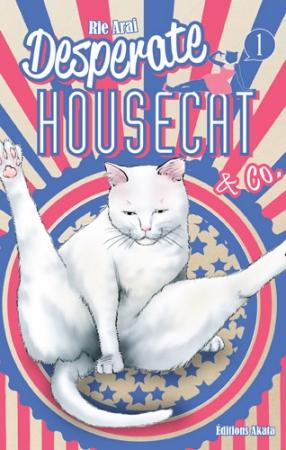 Desperate Housecat & Co. T.1