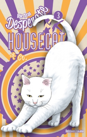 Desperate Housecat & Co. T.3