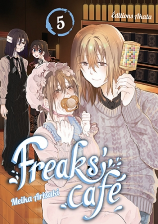 Freaks' Cafe T.5