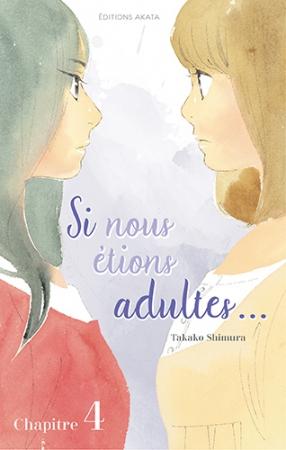 Si nous étions adultes... Ch.4