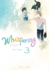 Whispering, les voix du silence T.3
