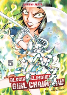 Bloody Delinquent Girl Chainsaw T.5