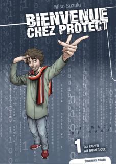 Bienvenue chez Protect T.1