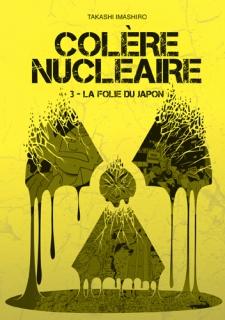 Colère nucléaire T.3