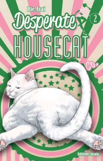 Desperate Housecat & Co. T.2