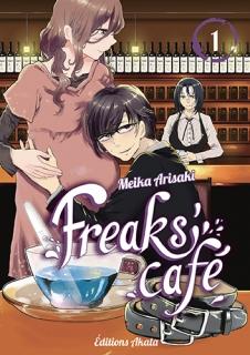 Freaks' Cafe T.1