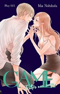 GAME - Entre nos corps - ch. 21