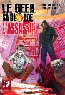 Le Geek, sa Blonde et l'Assassin