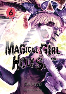 Magical Girl Holy Shit T.6