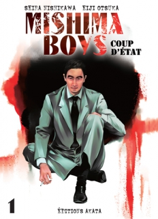 Mishima Boys, coup d'état T.1