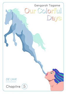 Our Colorful Days Ch.5