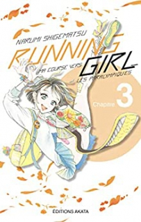 Running Girl, ma course vers les paralympiques Ch.3