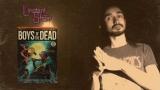 "Présentation de ""Boys of the Dead"" #InstantShôjo"