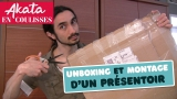 Unboxing et montage d'un présentoir #AkataEnCoulisses